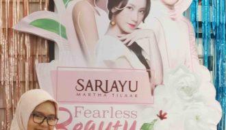 #FearlessBeauty, Semangat Baru dari Sariayu Martha Tilaar