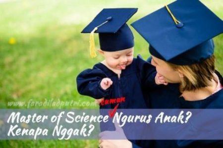 Master of Science (Cuman) Ngurus Anak