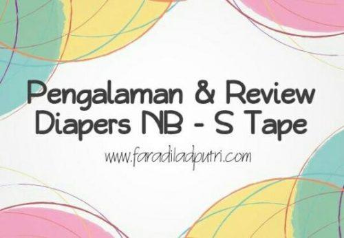 Pengalaman & Review Diapers NB – S Tape