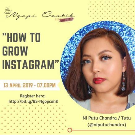 Tips & Trick How To Grow Your Instagram by Ni Putu Chandra