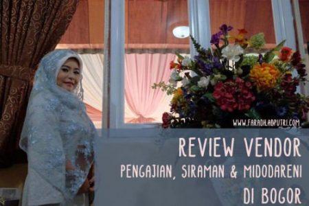 Review Vendor Pengajian, Siraman & Midodareni di Bogor